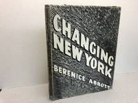 image of CHANGING NEW YORK : A Book Of Photographs