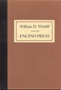 William D. Wittliff and the Encino Press: A Bibliography