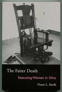 The Fairer Death: Executing Women in Ohio