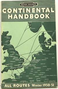 [TRAINS] BRITISH RAILWAYS. CONTINENTAL SERVICES, INCLUDING THE CHANNEL ISLANDS