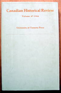 The Canadian Historical Review. Volume 47 (XLVII) 1947 by  Ramsay and R. Craig Brown Cook - Paperback - 1969 - from Ken Jackson and Biblio.com