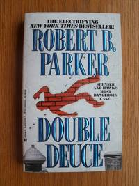 Double Deuce by  Robert B Parker - Paperback - First paperback edition second printing - 1993 - from Scene of the Crime Books, IOBA (SKU: biblio15297)