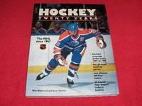 Hockey : Twenty Years : The NHL Since 1967