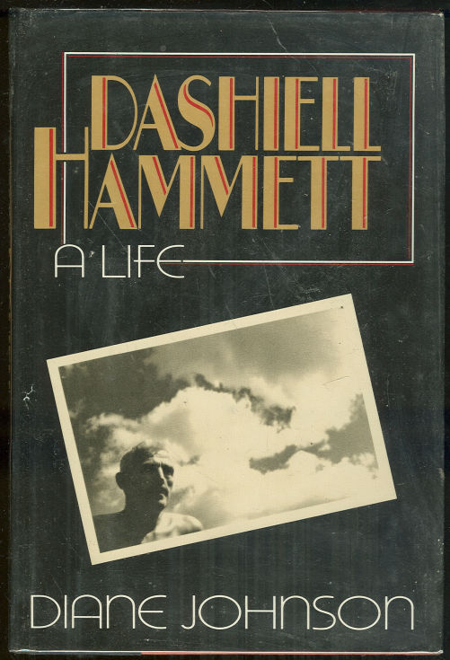 DASHIELL HAMMETT A Life, Johnson, Diane