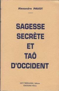 Sagesse secrète et Tao d'occident