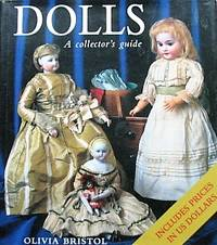 image of Dolls. A Collector's Guide