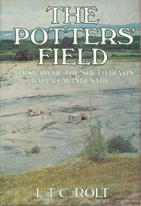 The Potters' Field - A History of the South Devon Ball Clay Industry