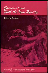 CONVERSATIONS WITH THE NEW REALITY:  Readings in the Cultural Revolution