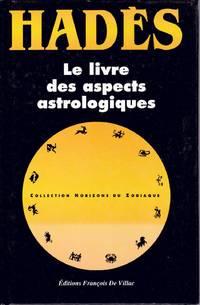 Le livre des aspects astrologiques.