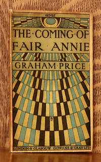 image of THE COMING OF FAIR ANNIE A BALLAD PLAY