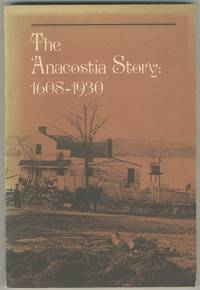 image of The Anacostia Story: 1608-1930