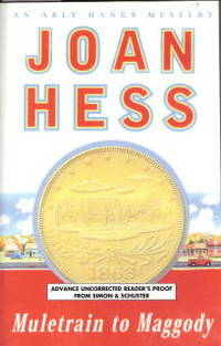 Muletrain to Maggody (Arly Hanks Mysteries) Advance Uncorrected Reader's Proof by  Joan Hess - Paperback - Advance Uncorrected Proof - 2004 - from That Used Bookstore and Biblio.com