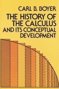 image of The History of the Calculus and Its Conceptual Development