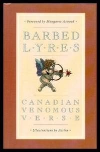 BARBED LYRES - Canadian Venomous Verse
