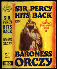 Sir Percy Hits Back   An Adventure of The Scarlet Pimpernel  [A Scarlet Pimpernel Novel]