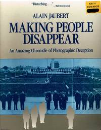 image of Making People Disappear An amazing chronicle of photographic deception