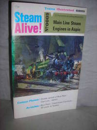 image of Steam Alive No 0009: Main Line Steam Engines in Aspic