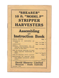 'Shearer' 10 ft. 'Model P' Stripper Harvesters. Assembling and Instruction Book