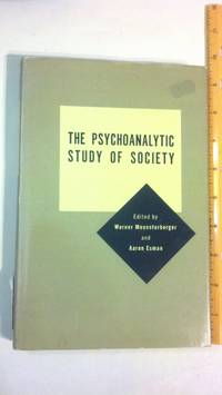 Psychoanalytic Study of Society.  Volume V by  Warner; Aaron H. Esman (Editors) Muensterberger - 1972 - from Early Republic Books and Biblio.com