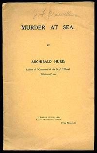 Murder at Sea by  Archibald HURD - Paperback - First Edition - 1915 - from Between the Covers- Rare Books, Inc. ABAA and Biblio.co.uk