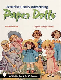 America's Early Advertising Paper Dolls (Schiffer Military History)