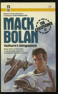 Mack Bolan, The Executioner #51: Vulture's Vengeance