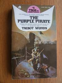 Tros Of Samothrace 6: The Purple Pirate # N251 by  Talbot Mundy - Paperback - First Thus - 1970 - from Scene of the Crime Books, IOBA (SKU: biblio14060)