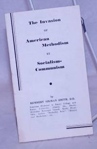 image of The Invasion of American Methodism by Socialism-Communism: Address at the National Conference of Clergymen and Laymen, held by America Forward Movement, Asheville, N.C., August 12-16, 1936