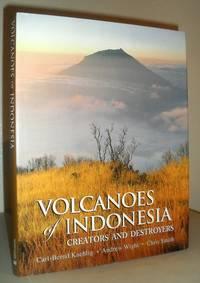 Volcanoes of Indonesia - Creators and Destroyers