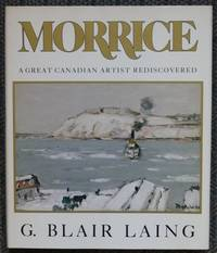 image of MORRICE:  A GREAT CANADIAN ARTIST REDISCOVERED.