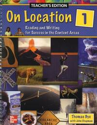 On Location 1: Reading and Writing for Success in the Content Areas [Teacher's Edition]