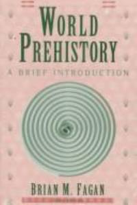 image of World Prehistory : A Brief Introduction