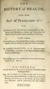 View Image 2 of 3 for The History of Health and the Art of Preserving it or, An Account of all that has been recommended b... Inventory #2209