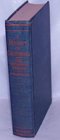 The history of California: the Spanish period