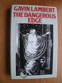 The Dangerous Edge by  Gavin Lambert - First edition first printing - 1975 - from Scene of the Crime Books, IOBA (SKU: biblio10399)