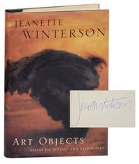 Art Objects, Essays on Ecstacy and Effrontery (Signed First Edition)