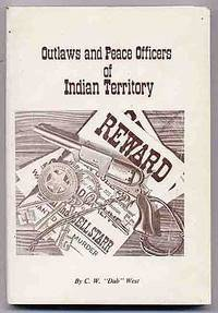 Outlaws and Peace Officers of Indian Territory