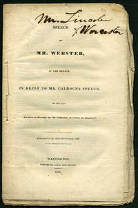 Speech of Mr. Webster, in the Senate, in reply to Mr. Calhoun's Speech, on the Bill