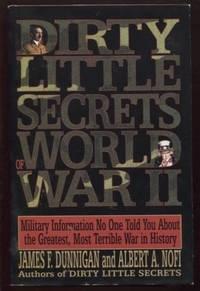 Dirty Little Secrets of World War II