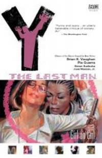 image of Y: The Last Man, Vol. 6: Girl on Girl