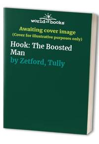Hook: The Boosted Man