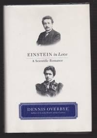 Einstein in Love: (A Scientific Romance)