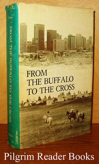From Buffalo to the Cross: A History of the Roman Catholic Diocese  of Calgary.
