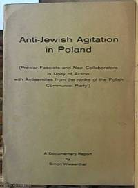 image of Anti-Jewish agitation in Poland: Prewar fascists and Nazi collaborators in unity of action with antisemites from the ranks of the Polish communist Party