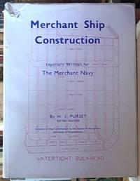image of Merchant Ship Construction; Especially Written for the Merchant Navy