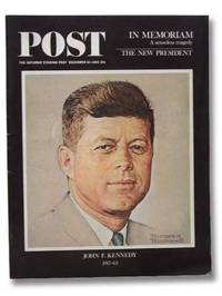 Post, the Saturday Evening Post, December 14, 1963: John F. Kennedy, 1917-63, In Memoriam [Norman Rockwell]