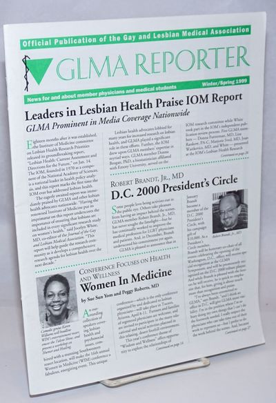 San Francisco: The Gay and Lesbian Medical Association, 1999. Magazine. 32p. includes covers, 8.5x11...