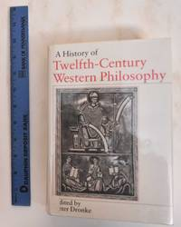 A History of Twelfth-Century Western Philosophy
