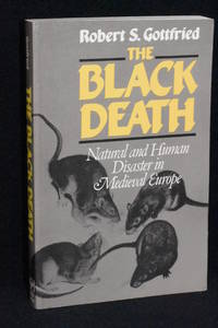 image of The Black Death; Natural and Human Disaster in Medieval Europe