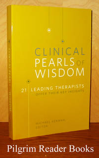 image of Clinical Pearls of Wisdom: 21 Leading Therapists Offer Their Key Insights.